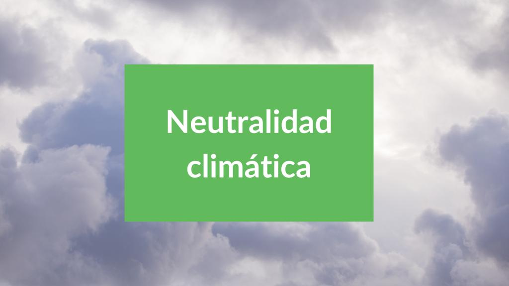 Neutralidad climática en España 2050